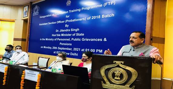 Union Minister Dr Jitendra Singh says, Civil Services have to play an important role in executing New Initiatives, Policies and Programmes to shape the Vision and Roadmap of Prime Minister Narendra Modi in next 25 years
